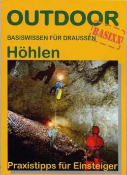 Höhlen – Praxistipps für Einsteiger